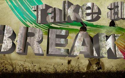 It's Time for a Great Break