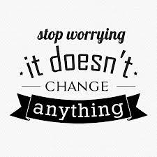 Stop Worrying About Negative Outcomes