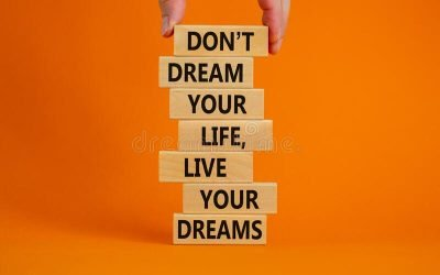 You Deserve to Live the Life of Your Dreams
